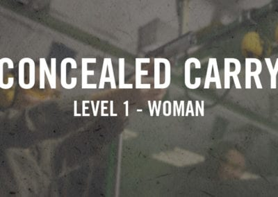 Concealed Carry Level 1 Women