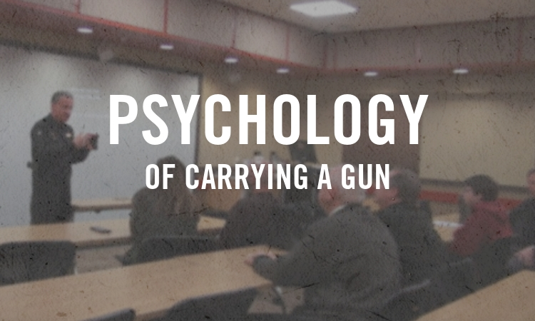 Psychology of Carrying a Gun