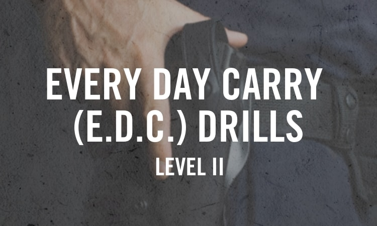 Every Day Carry – Level II